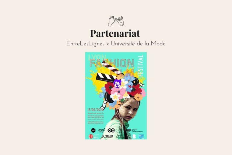 Partenariat Lyon Fashion Film Festival et EntreLesLignes