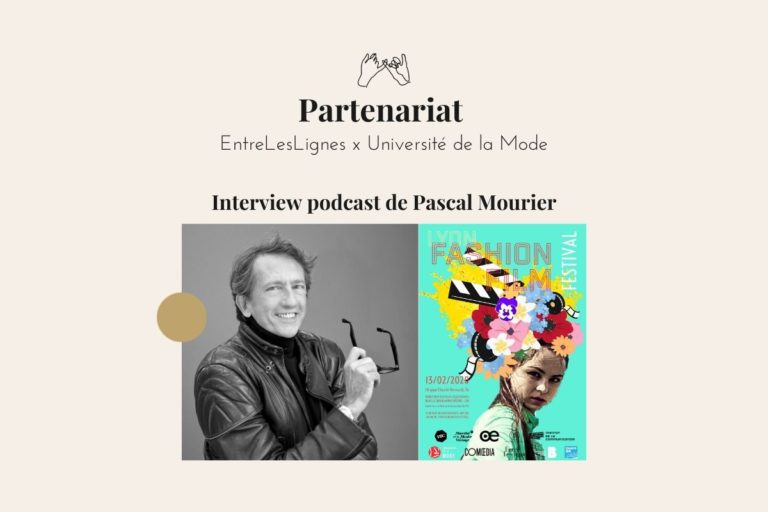 interview Pascal Mourier podcast Lyon Fashion Film Festival